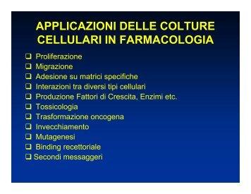 applicazioni delle colture cellulari in farmacologia - Farmacia