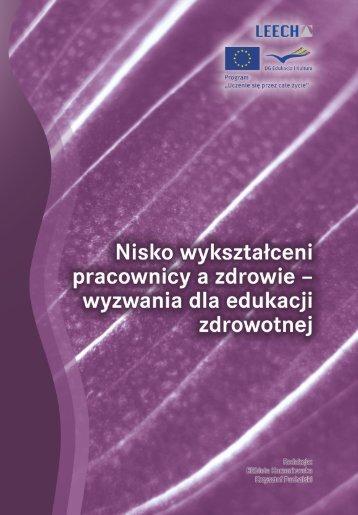 Nisko wykształceni pracownicy a zdrowie – wyzwania dla edukacji ...