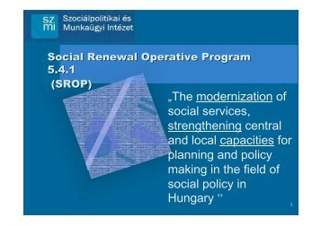 """The modernization of social services, strengthening central and ..."