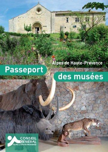 Passeport des musées - Conseil Général des Alpes de Haute ...