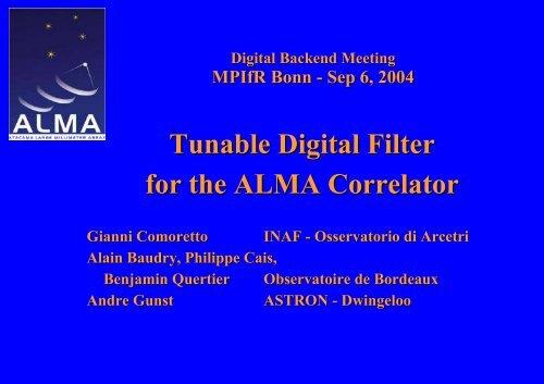 Tunable Digital Filter for the ALMA Correlator - RadioNet