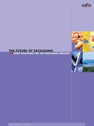 the future of packaging laser solutions for the packaging ... - Rofin