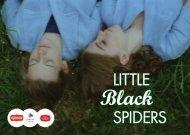 little BlacK SpiderS - Lessen in het donker