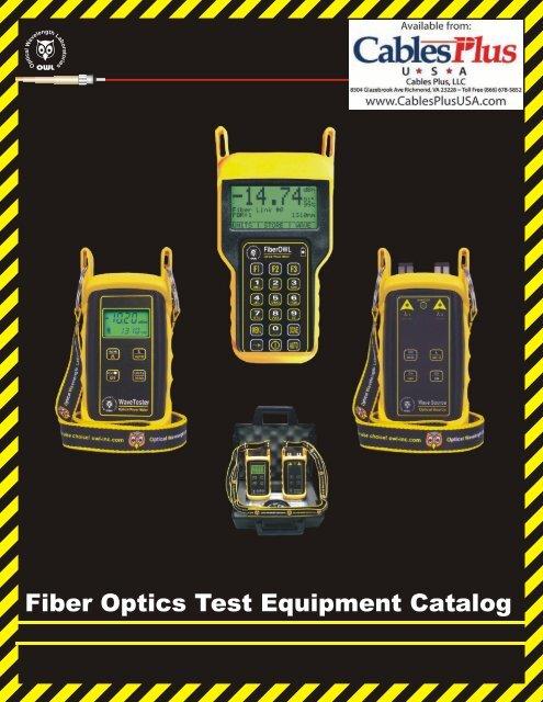 Fiber Optics Test Equipment Catalog - Cables Plus USA