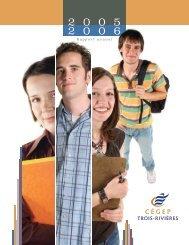 Rapport annuel 2005-2006 - Cégep de Trois-Rivières