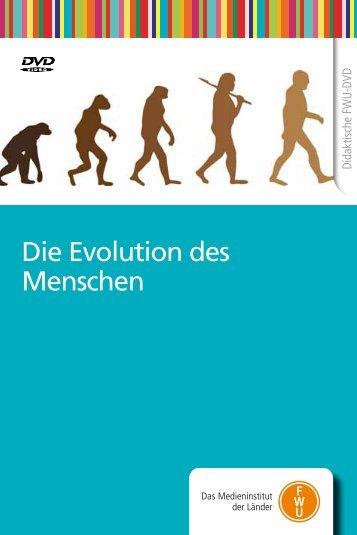 Die Evolution des Menschen - FWU