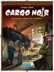 Cargo Noir - Days of Wonder