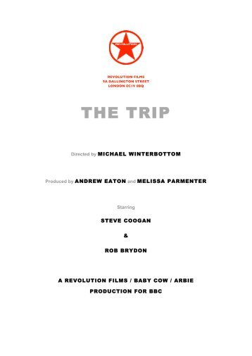 THE TRIP - Production Notes FINAL - Goalpost Film