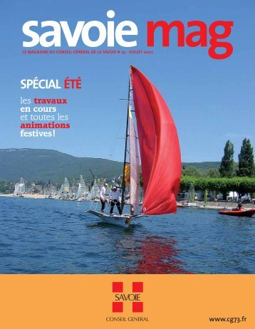 SAVOIE MAG ÉTÉ - Conseil Général de Savoie