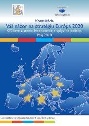 """Prieskum Výboru regiónov """"Váš názor na stratégiu Európa 2020"""""""