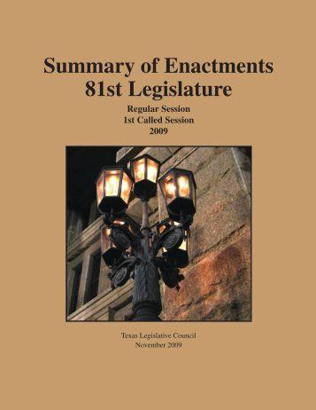 Summary of Enactments: 81st Legislature - Texas Legislative Council