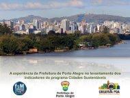 A experiência da Prefeitura de Porto Alegre no levantamento dos ...
