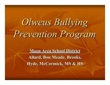 Olweus Bullying Prevention Program PowerPoint - Moon Area ...