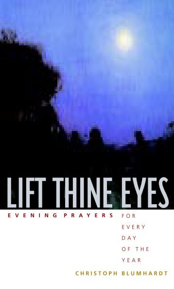 Lift Thine Eyes: Evening Prayers for Every Day of the Year