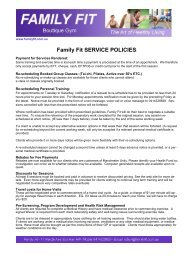 Family Fit SERVICE POLICIES: - Family Fit Boutique Gym Home Page