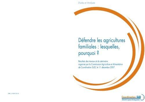 Défendre les agricultures familiales : lesquelles, pourquoi - aGter