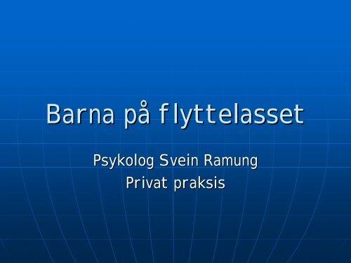 Barna på flyttelasset, ved psykolog Svein Ramung (pdf)