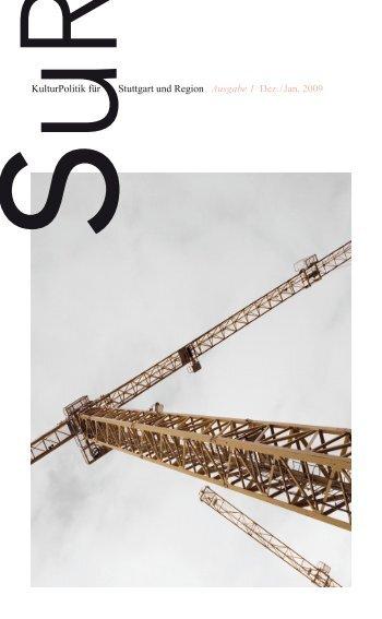 KulturPolitik für Stuttgart und Region Ausgabe 1 Dez ... - SUR Kultur