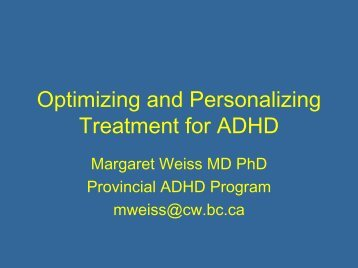 Optimizing and Personalizing Treatment for ADHD