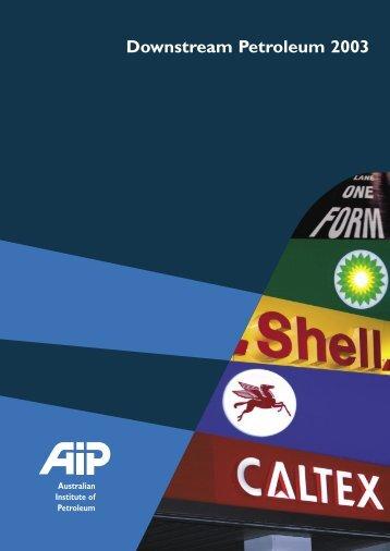 Downstream Petroleum 2003 - Australian Institute of Petroleum