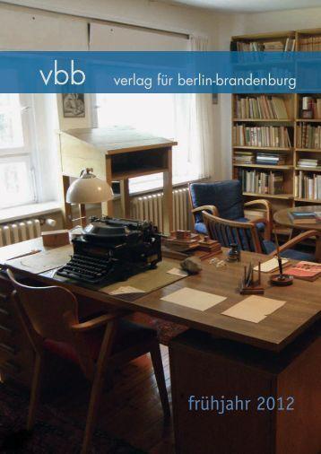 Frühjahr 2012 [pdf] - Verlag für Berlin und Brandenburg