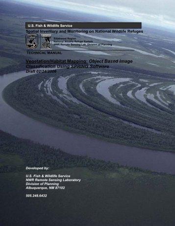 Vegetation/Habitat Mapping: Object Based Image Classification ...