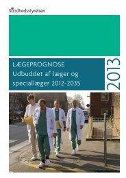 Lægeprognose – Udbuddet af læger og speciallæger 2012-2035