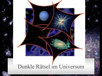 Dunkle Rätsel im Universum - Mpifr-bonn.mpg.de