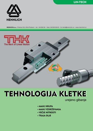 TEHNOLOGIJA KLETKE TEHNOLOGIJA KLETKE - Hennlich d.o.o.