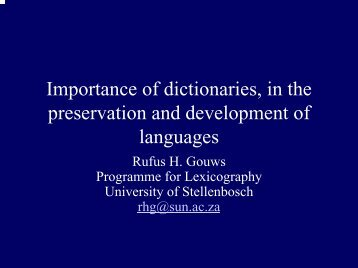 Importance of dictionaries, in the preservation and development of ...