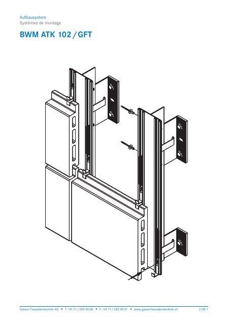 BWM ATK 102/GFT - Gasser Fassadentechnik