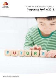 Chubu Electric Power Company Group Corporate Profile 2012