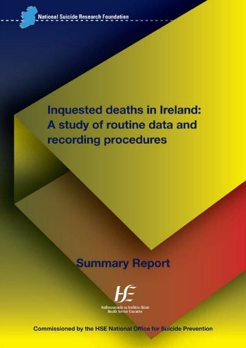 Inquested Deaths in Ireland - National Office for Suicide Prevention