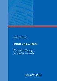 Sucht und Gefühl Ein anderer Zugang zur ... - Verlag Dr. Kovač