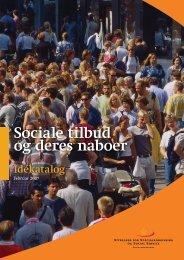 Sociale tilbud og deres naboer Idékatalog - Socialstyrelsen