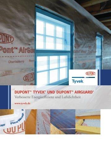 duponttm tyvek® und duponttm airguard - DuPont™ Tyvek
