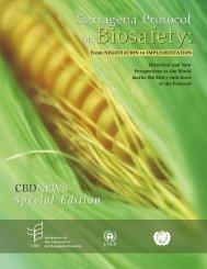 Biosafety: Biosafety: - Convention on Biological Diversity