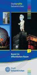Kunst im öffentlichen Raum - Stadtplanung Gelsenkirchen - Stadt ...