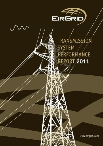 TRANSMISSION SYSTEM PERFORMANCE REPORT 2011 - Eirgrid