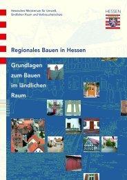 Regionales Bauen in Hessen Grundlagen zum ... - Der Wetteraukreis