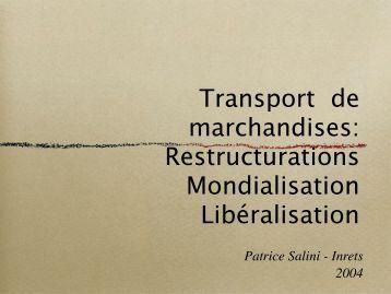 Transport de marchandises: Restructurations ... - patrice salini