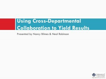 Using Cross Department Collaboration to Yield Results