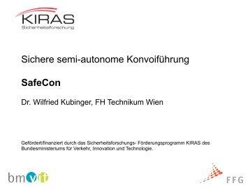 Sichere semi-autonome Konvoiführung SafeCon - KIRAS ...