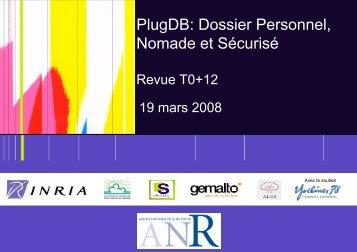 PlugDB: Dossier Personnel, Nomade et Sécurisé - smis inria