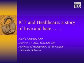 ICT and Healthcare: a story of love and hate…… - ehtel