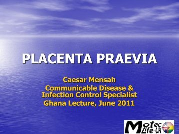 Placenta Praevia - MOTEC LIFE-UK