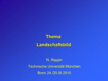 Thema: Landschaftsbild - Technische Universität München