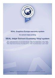 SEAL Inkjet Solvent Economy Vinyl system