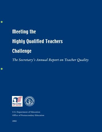 Meeting the Highly Qualified Teachers Challenge - U.S. Department ...