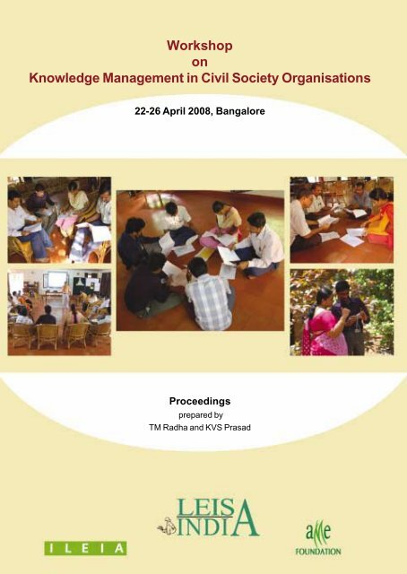 Workshop on Knowledge Management in Civil Society ... - Leisa India